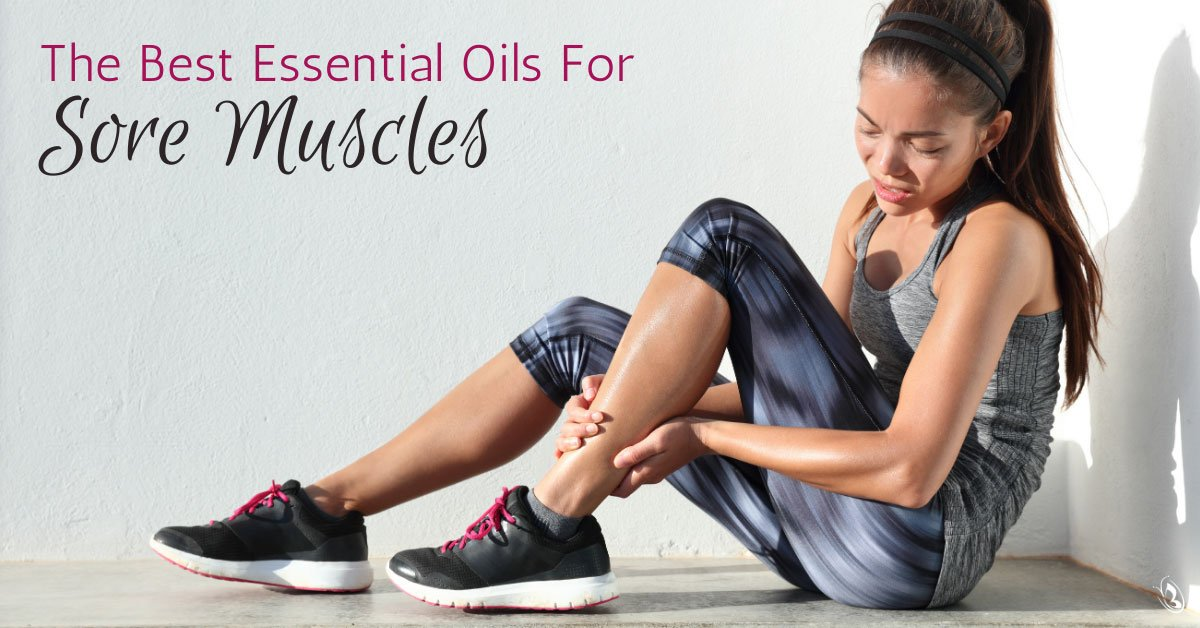 The Best Essential Oils For Sore Muscles