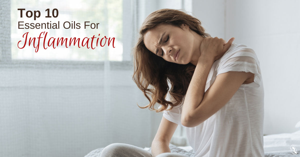 Top 10 Essential Oils For Inflammation