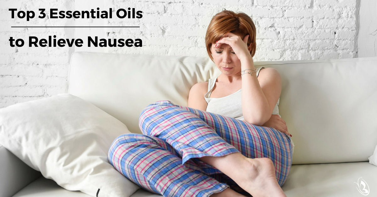 Top 3 Essential Oils to Relieve Nausea
