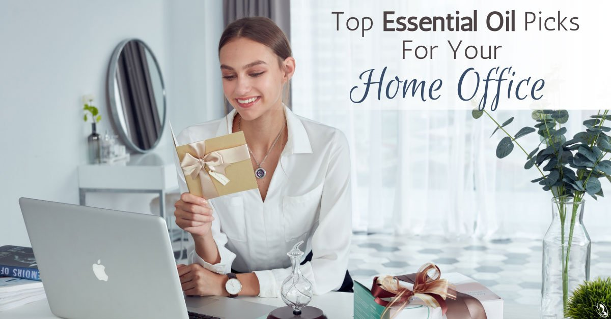 Top Essential Oil Picks For Your Home Office