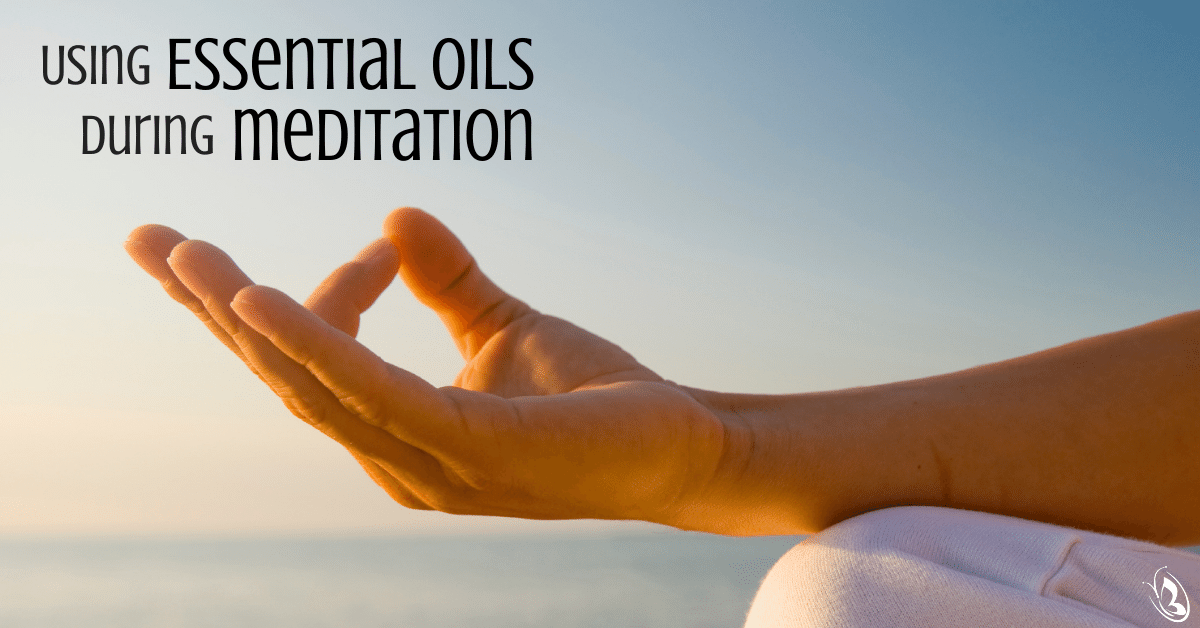 Using Essential Oils During Meditation