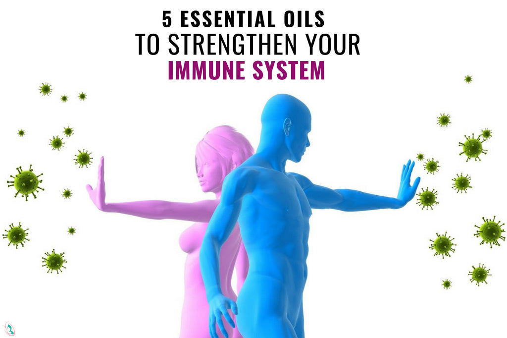 5 Essential Oils to Strengthen your Immune System