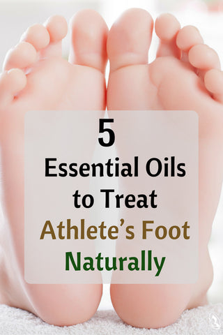 5 Essential Oils for Athletes Foot Pinterest