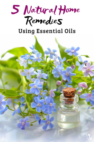 5 Natural Home Remedies Using Essential Oils