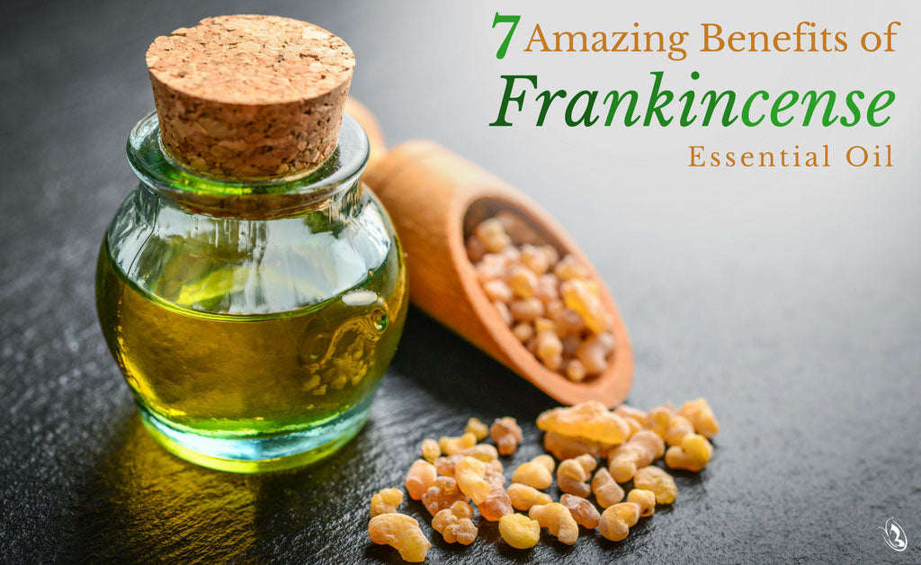 7 Amazing Benefits of Frankincense Essential Oil