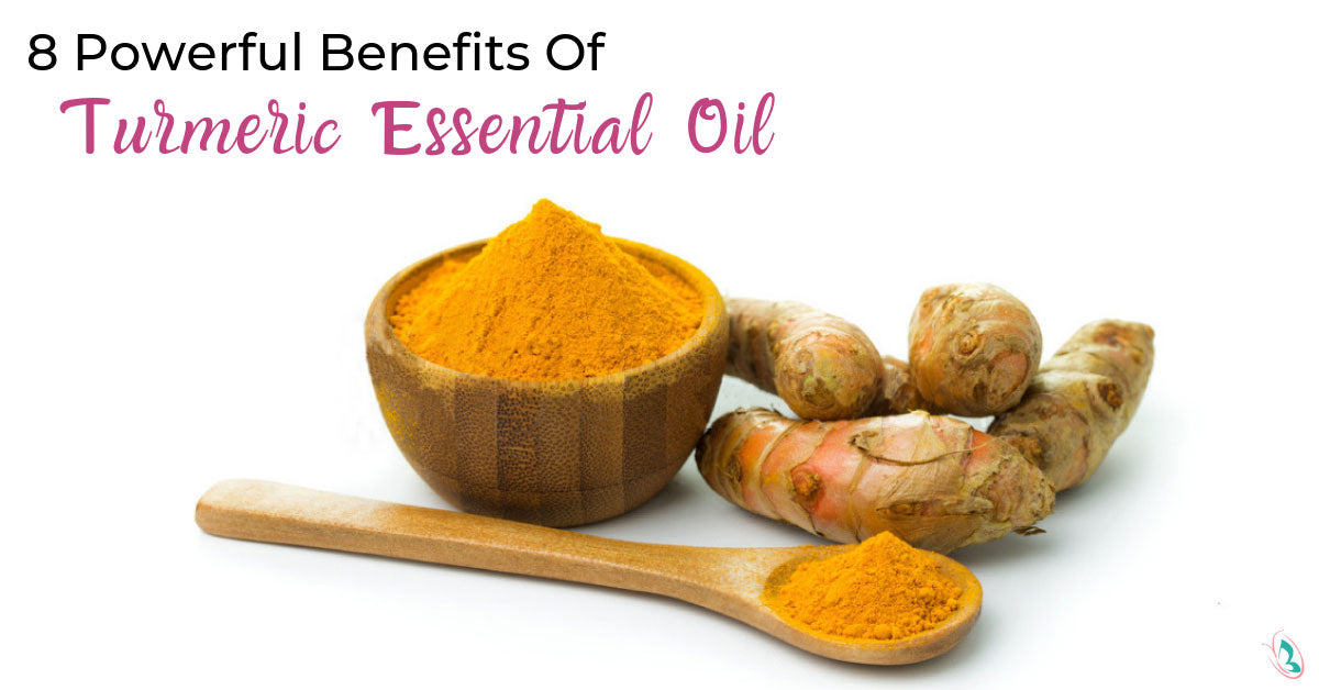 8 Powerful Benefits of Turmeric Essential Oil