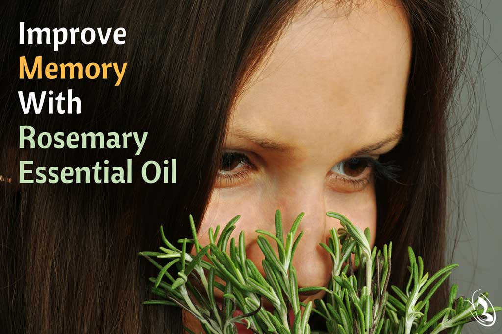 Improve Memory With Rosemary Essential Oil