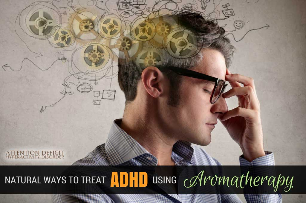 Essential Oils for ADHD By Organic Aromas