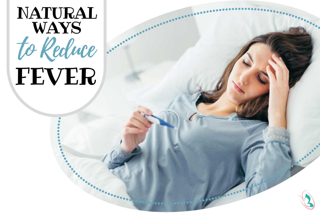 Natural ways to Reduce Fever