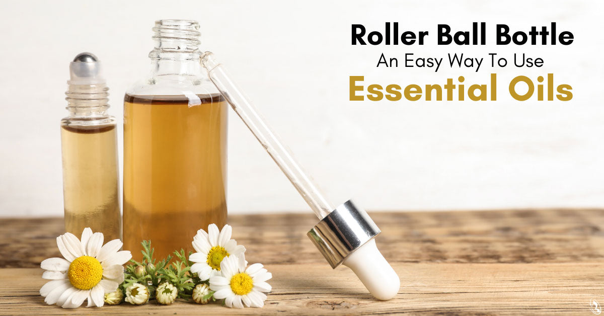 Roller Ball Bottle: An Easy Way To Use Essential Oils