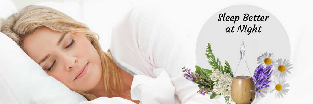 Sleep Better at Night - Organic Aromas