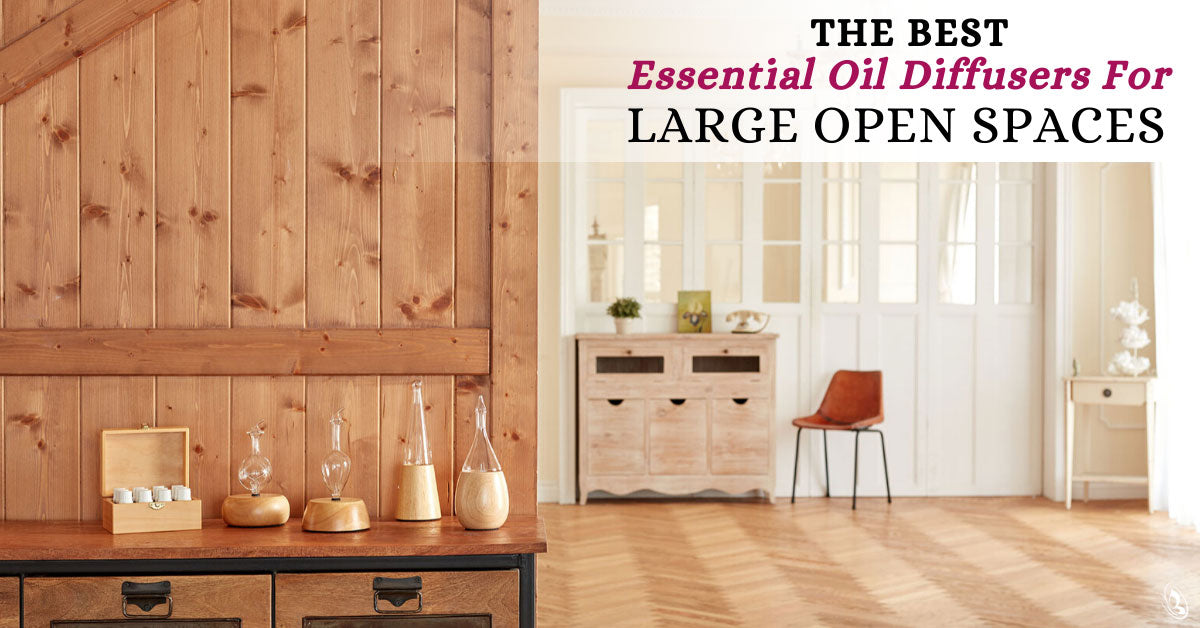 The Best Essential Oil Diffusers For Large Open Spaces
