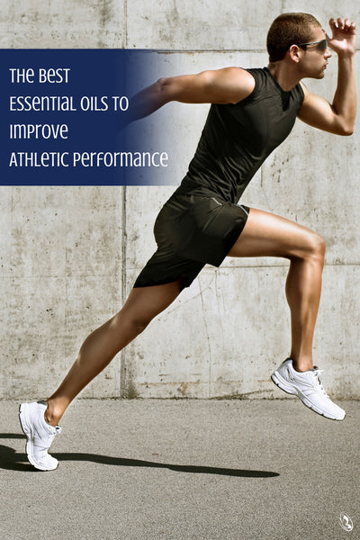 Essential Oils for Athletic Performance Pinterest