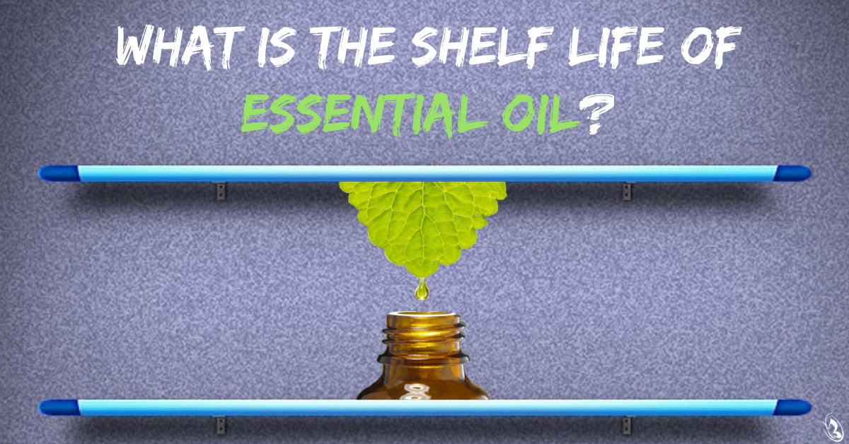 What is the Shelf Life of Essential Oil?