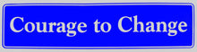 Load image into Gallery viewer, courage to change bumper sticker