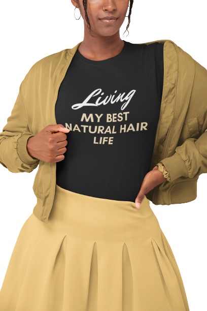 Living-my-best-natural-hair-life-Shirt