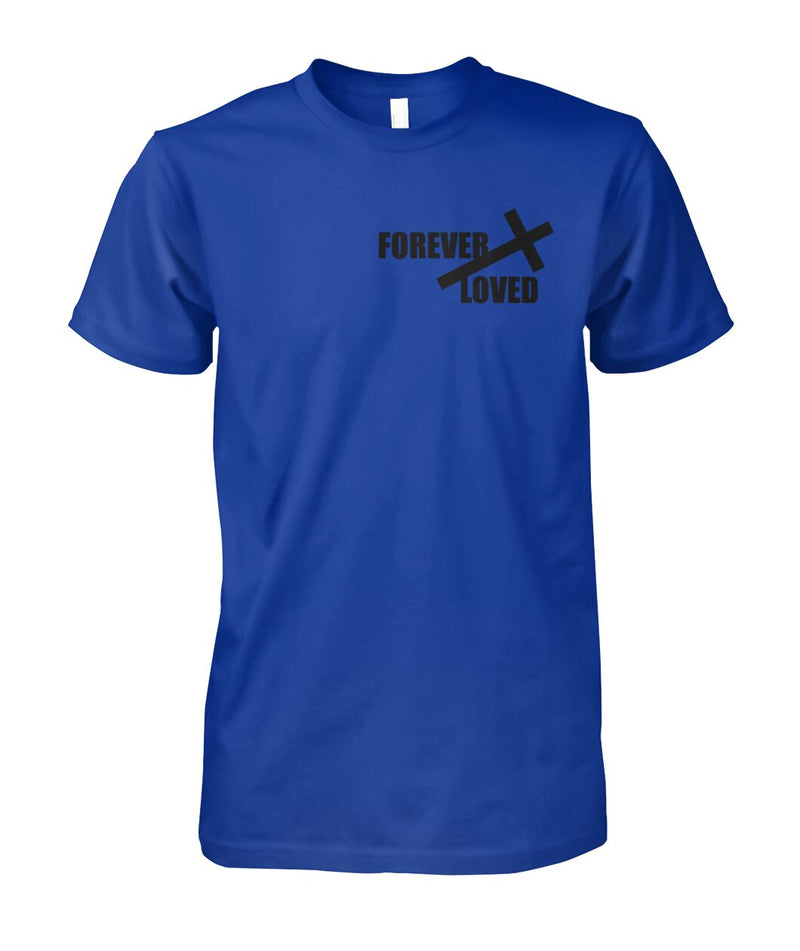 UNISEX FOREVER LOVED CHRISTIAN ROYAL BLUE TSHIRT