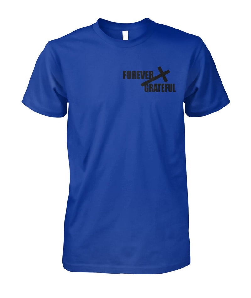 UNISEX FOREVER GRATEFUL CHRISTIAN ROYAL BLUE TSHIRT