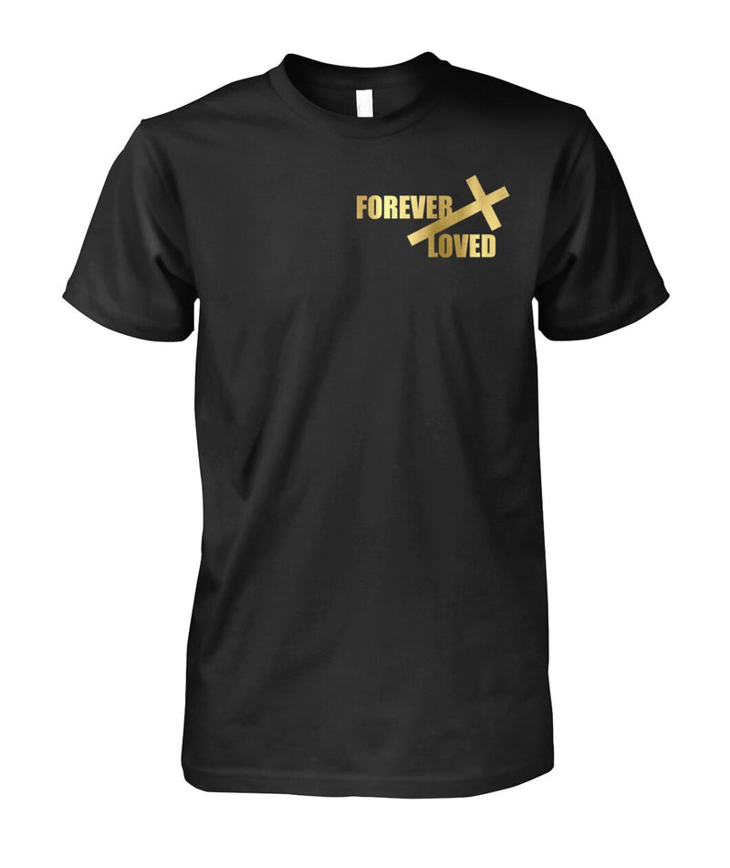 UNISEX FOREVER LOVED CHRISTIAN BLACK TSHIRT