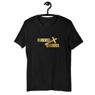 Forever Grateful Short-Sleeve Unisex T-Shirt