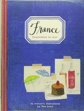 Load image into Gallery viewer, FRANCE - Inspiration Du Jour- An Artist's Sketchbook by Rae Dunn