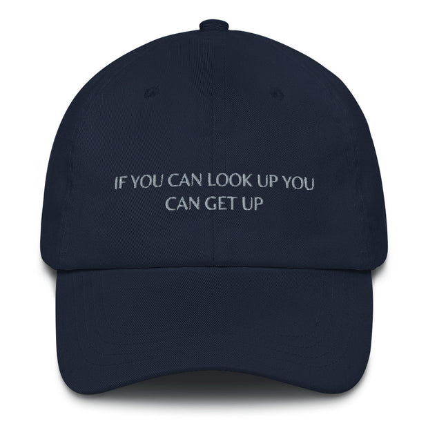 If You Can Look Up You Can Get Up Cap