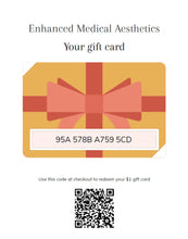 Load image into Gallery viewer, Enhanced Medical Aesthetics Gift Card