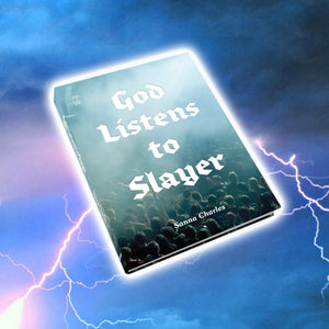 God Listens to Slayer, Sanna Charles