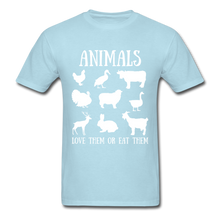 Load image into Gallery viewer, Love Them or Eat Them T-Shirt - powder blue