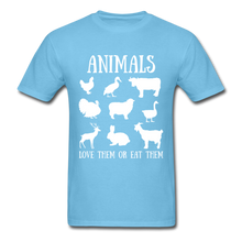 Load image into Gallery viewer, Love Them or Eat Them T-Shirt - aquatic blue