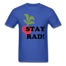 "Load image into Gallery viewer, ""Stay Rad!"" T-Shirt - royal blue"