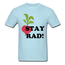 "Load image into Gallery viewer, ""Stay Rad!"" T-Shirt - powder blue"