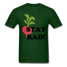 "Load image into Gallery viewer, ""Stay Rad!"" T-Shirt - forest green"
