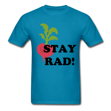 "Load image into Gallery viewer, ""Stay Rad!"" T-Shirt - turquoise"