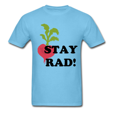 "Load image into Gallery viewer, ""Stay Rad!"" T-Shirt - aquatic blue"