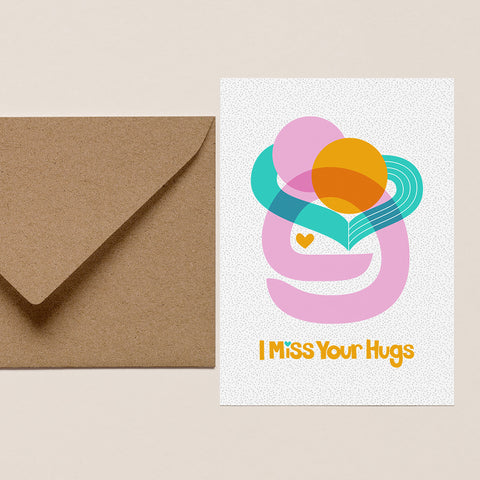 I Miss Your Hugs Card with Envelope