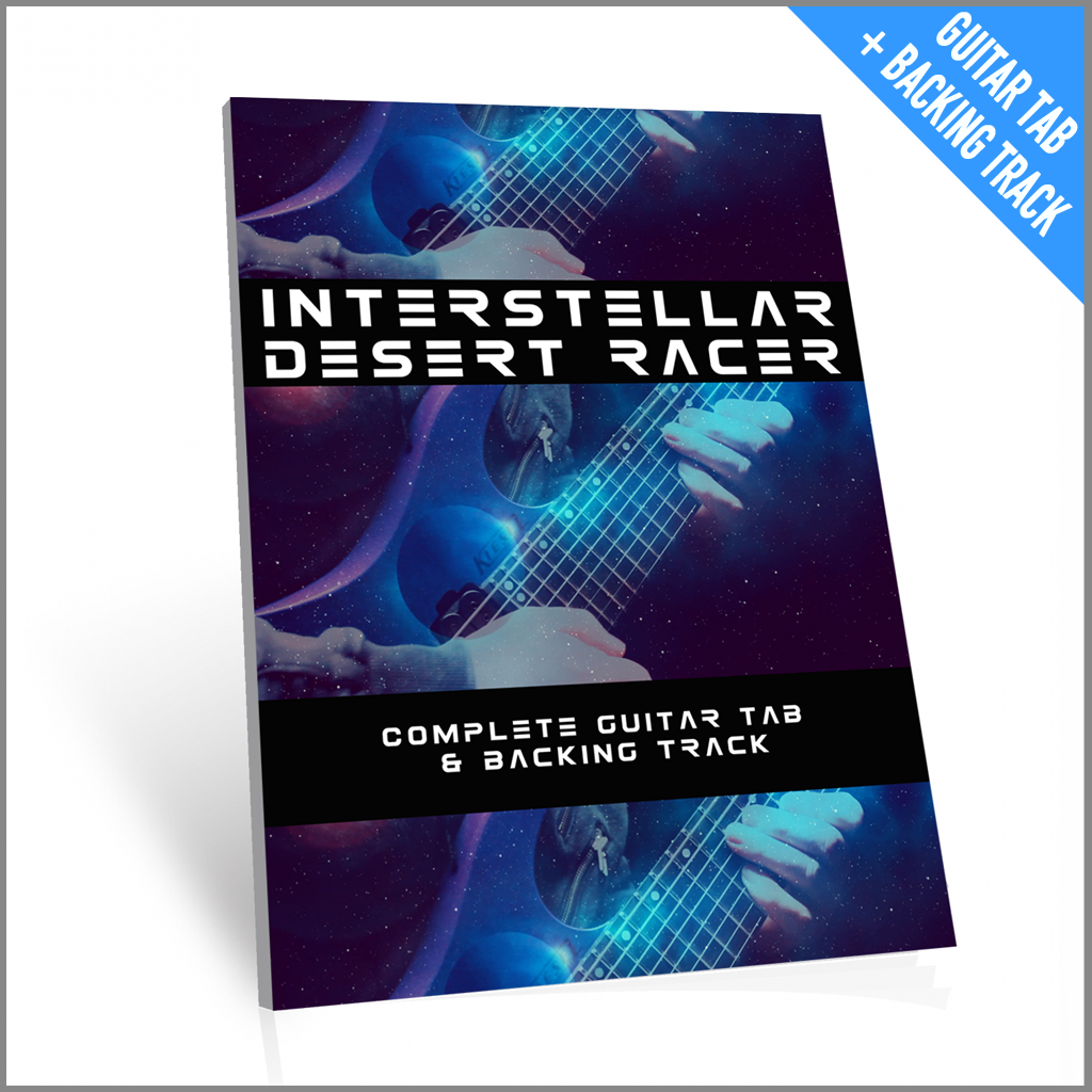 Guitar Tab - Interstellar Desert Racer (with Backing Track)