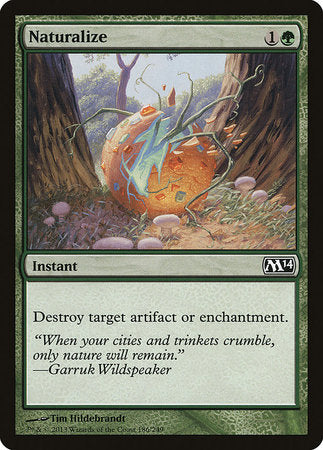 Naturalize [Magic 2014] | Silver Goblin