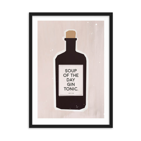 "Gerahmtes Poster ""soup of the day - gin tonic"" auf mattem Papier"