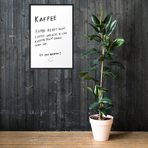 "Gerahmtes Poster ""Ich mag Kaffee"""