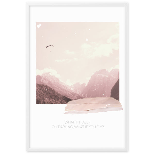 "Gerahmtes Poster ""WHAT IF I FALL? OH DARLING, WHAT IF YOU FLY?"" auf mattem Papier"