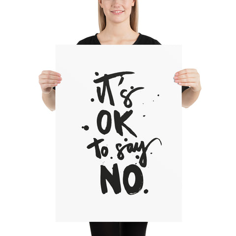 "Kunstdruck ""it's okay to say no"""