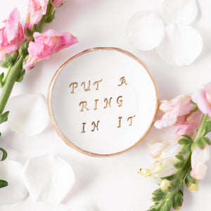 Funny Bridal Shower Gift - Put a Ring in it (Handmade Ring Dish)
