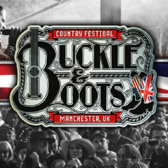Buckle & Boots Manchester Country Music Festival