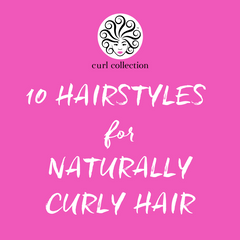 10 Hairstyles For Naturally Curly Hair