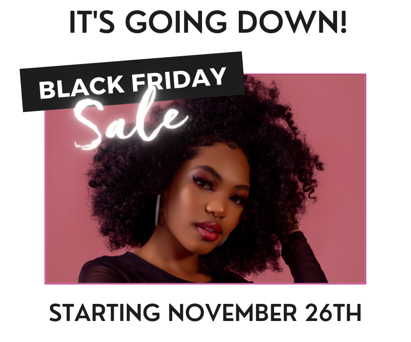 Black Friday Sale Natural Hair Products