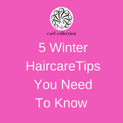 Winter Haircare Tips For Curly Hair - CurlCollection