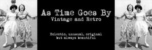 As Time Goes By Vintage