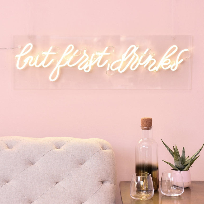 44254 'But First Drinks' Light Up Sign