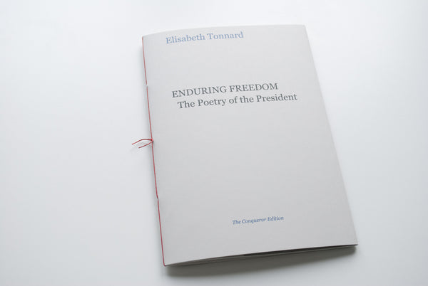 Enduring Freedom. The Poetry of the President